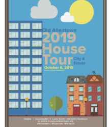 House Tour Event Celebrated 43 Years of Historic Preservation and Urban Living in Downtown Allentown on October 6, 2019.